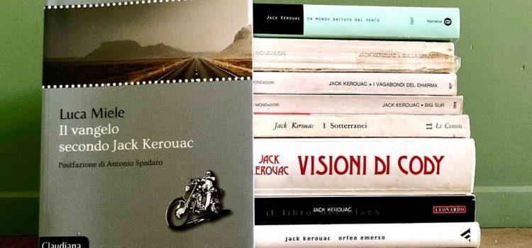 Il vangelo secondo Jack Kerouac